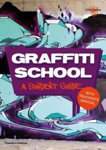 Graffiti School A Student Guide with Teachers Manual