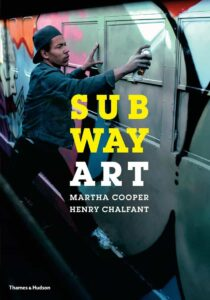Subway Art Book by Henry Chalfant and Martha Cooper